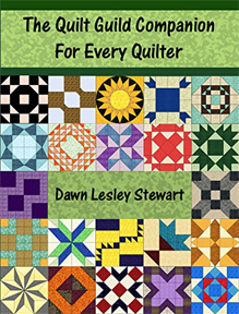 The Quilt Guild Companion by Dawn Lesley Stewart